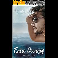 Entre Oceanos (Parte 2)