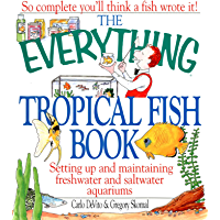 The Everything Tropical Fish Book (Everything®) (English Edition)