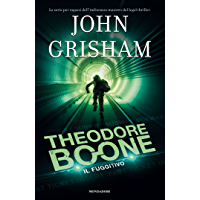 Theodore Boone - 5. Il fuggitivo (Le indagini di Theodore Boone)