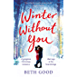 Winter Without You: The heartwarming and emotional read for Christmas 2018