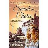 Sarah's Choice: Book III of The Sackville Hotel Trilogy