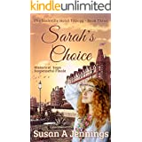 Sarah's Choice: Book III of The Sackville Hotel Trilogy