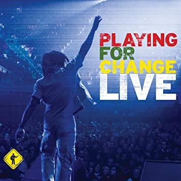 Playing for Change Live
