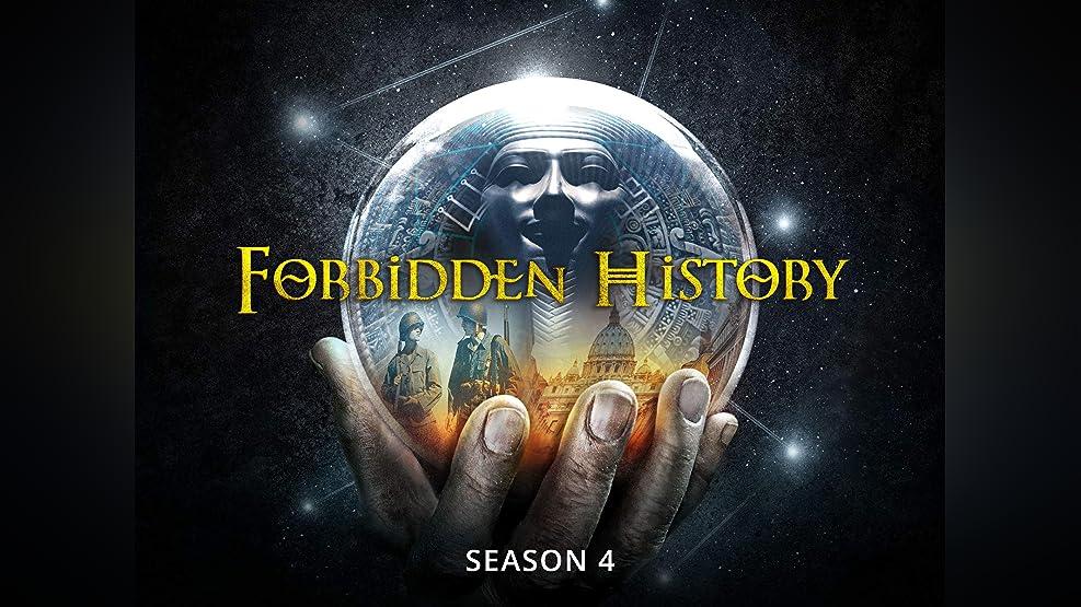 Forbidden History - Season 4