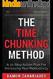 时间分块方法:10步行动计划,提高您的生产力(时间管理和生产力的行动指南系列图书1)