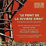 Le pont de la rivière Kwaï - The Bridge On the River Kwai (David Lean's Original Motion Picture Soundtrack)