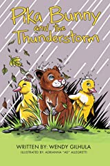 Pika Bunny and the Thunderstorm Hardcover