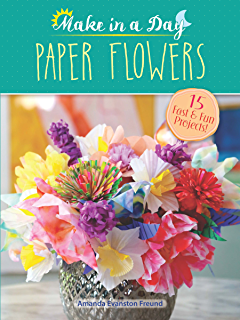 The exquisite book of paper flower transformations playing with make in a day paper flowers mightylinksfo