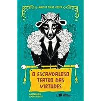 O Escandaloso Teatro Das Virtudes