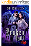 Broken Faith: Another Falls Creek Romance, #5