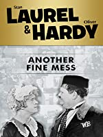 Laurel and Hardy: Another Fine Mess