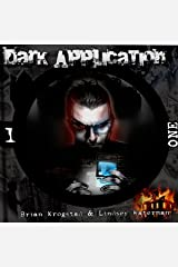 Dark Application: ONE: Dark Application Series, Book 1 Audible Audiobook