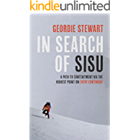 In Search of Sisu: A Path to Contentment via the Highest Point on Every Continent