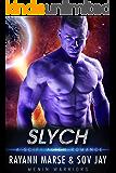 Slych: A SciFi Alien Romance (Menin Warriors Book 1)
