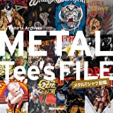 METAL Tee's FILE メタルTシャツ図鑑 (T-shirts Archives)