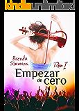 Empezar de cero (Rain nº 1) (Spanish Edition)