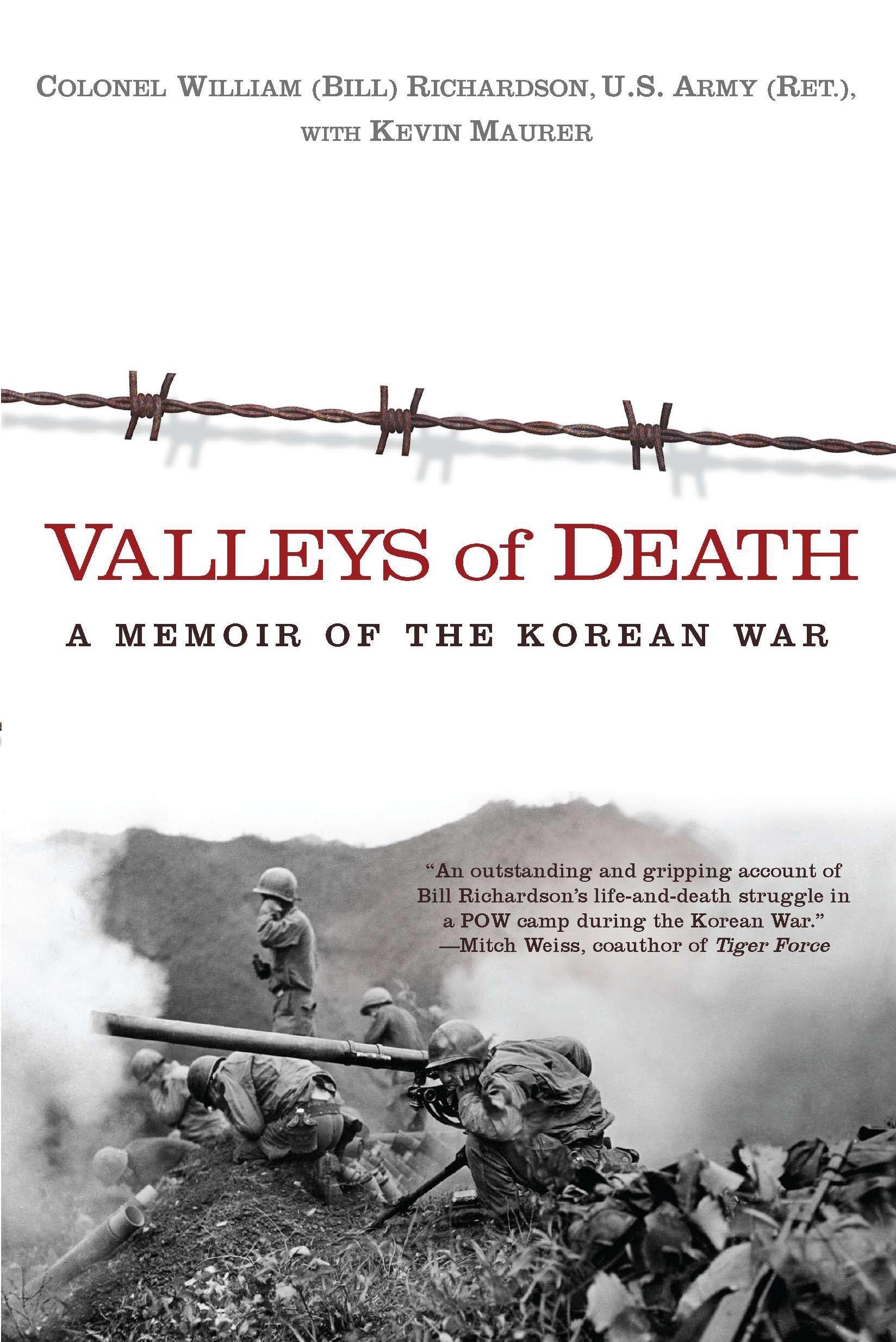Valleys Of Death A Memoir Of The Korean War Bill