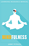 Mindfulness Learning Resource Manual