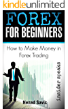 Forex: How To Make Money in Forex Trading (English Edition)