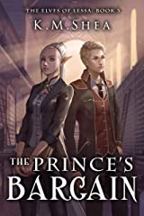 The Prince's Bargain (The Elves of Lessa Book 3) Kindle Edition