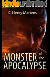 Monster of the Apocalypse (Monster of the Apocalypse Trilogy Book 1)