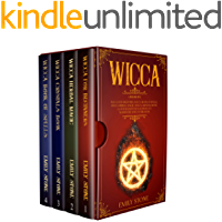 Wicca: 4 Books in 1 : Wicca For Beginners, Book of Spells, Herbal Magic, Crystals Book (A Witchcraft Encyclopedia to Master the Wiccan Religion) (English Edition)