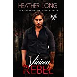 Vicious Rebel (82 Street Vandals Book 2)