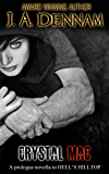 Crystal Mac: A prologue novella to Captive Series Book 3 HELL'S HILLTOP