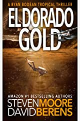 El Dorado Gold: A Ryan Bodean Tropical Thriller Kindle Edition