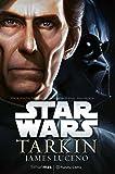 Star Wars Tarkin (novela) (Star Wars: Novelas)