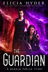 The Guardian (The Soul Summoner Book 8) Kindle Edition