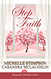 Step of Faith (Magnolia Gardens Book 1)