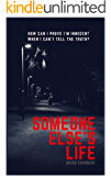Someone Else's Life: (An Enticing Thriller With A Shocking End)
