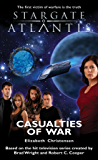 STARGATE ATLANTIS: Casualties of War (English Edition)