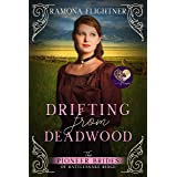 Drifting from Deadwood (The Pioneer Brides from Rattlesnake Ridge Book 6)