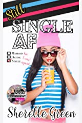 Still Single AF (Social Experiment Book 4) Kindle Edition