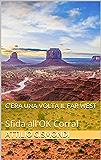 C'era una volta il Far West: Sfida all'OK Corral
