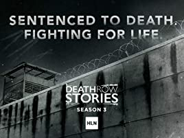 Amazon com: Watch Death Row Stories Season 3 | Prime Video