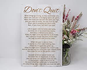 EricauBird Don't Quit When Things go Wrong, as They Sometimes Will, When The Road You're Trudging Wood Sign Inspired Wood Decor,20cm30cm
