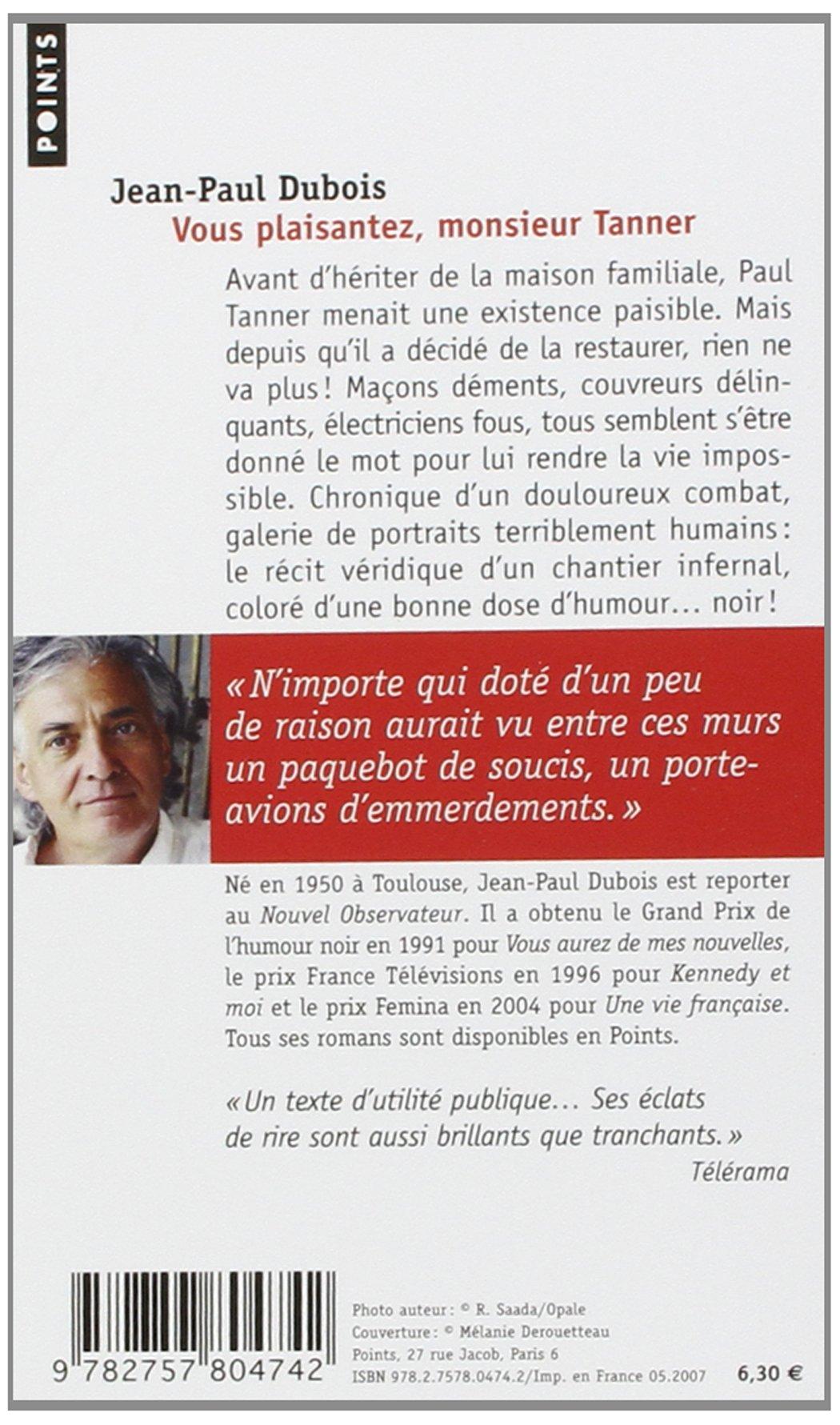 Vous Plaisantez, Monsieur Tanner (Points) (French Edition): Jean-Paul  Dubois: 9782757804742: Amazon.com: Books