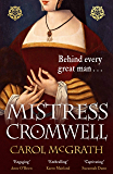 Mistress Cromwell: The breathtaking and absolutely gripping historical novel from the acclaimed author of the SHE-WOLVES…