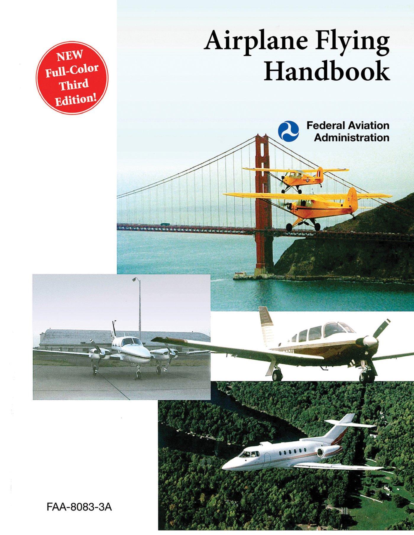 Airplane Flying Handbook (FAA-H-8083-3A)