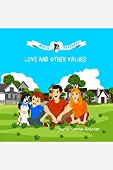 MOZZI PRESENTS: LOVE AND OTHER VALUES: Dogs Teaching Kids Good Values and Emotions (Kids rhyme series, Book 1) Kindle Edition
