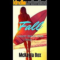 Fall: A High School Bully Romance (Sunset Beach High Book 1)