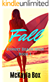 Fall: A High School Bully Romance (Sunset Beach High Book 1)