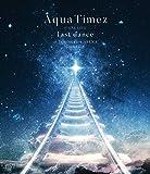 Aqua Timez FINAL LIVE「last dance」(特典なし) [Blu-ray]