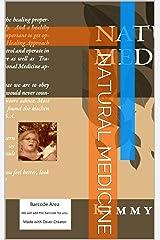 Natural Medicine Kindle Edition