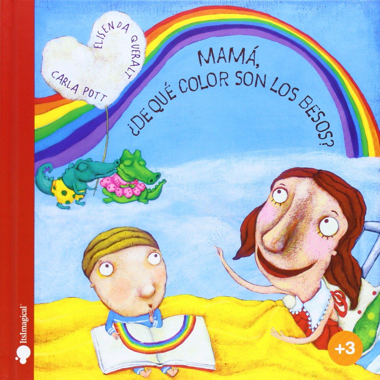 Resultado de imagen de mama de que color son los besos libro