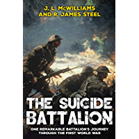 The Suicide Battalion (The History of World War One)