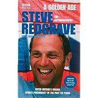 A Golden Age - Steve Redgrave The Autobiography: A Golden Age - The Autobiography